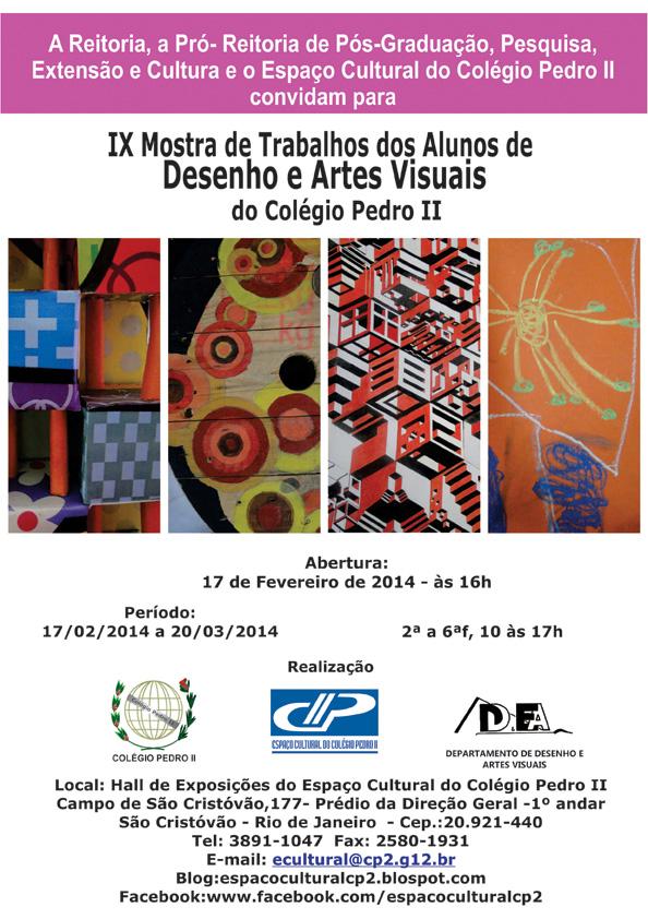 IX Mostra de Trabalhos dos Alunos de Desenho e Artes Visuais do Colégio Pedro II